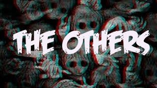 The Others (SHORT HORROR FILM)