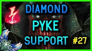 DIAMOND SUPPORT PYKE GAMEPLAY #27 - League of Legends