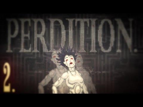 ⚙ PERDITION. ⚙ Part 2 ☼