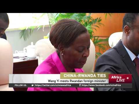 China-Rwanda Ties: Wang Yi Meets Rwandan Foreign Minister