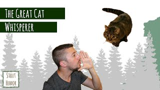 Funny Videos: Cat whisperer isn't all it's cracked up to be