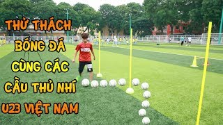 Quang Hái Nhí Duy Trung thử thách bóng đá cùng Đỗ Kim Phúc và các cầu thủ nhí U23 Việt nam