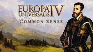 Common Sense - Europa Universalis IV Multiplayer - Episode 53