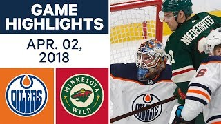 NHL Game Highlights | Oilers vs. Wild - Apr. 02, 2018