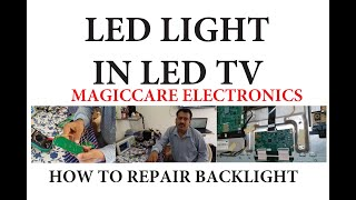 GETTING BACKLIGHT IN SONY 32 LED TELEVISION IN DETAIL.