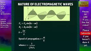 NCERT 12th Class : Electromagnetic Waves - II : Sources & Nature of Electromagnetic Waves