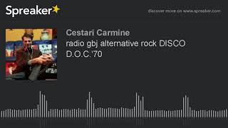 radio gbj alternative rock DISCO D.O.C.'70 (part 2 di 7)
