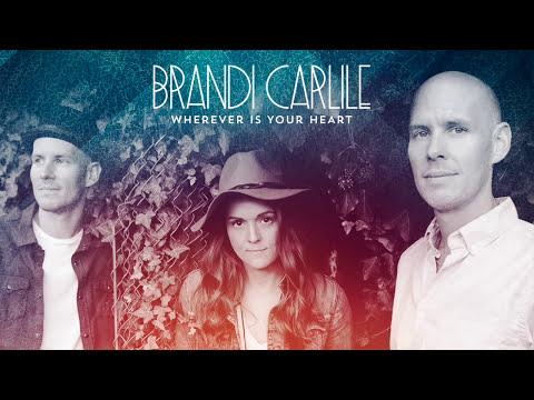 Brandi Carlile - Wherever is Your Heart (Audio)
