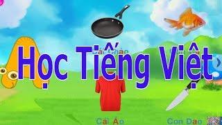 Dạy Bé Học Chữ Cái Tiếng Việt Bằng Hình Ảnh Phát Âm tập 1/chomchom vlog