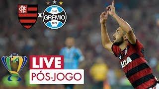 FLAMENGO 1X0 GRÊMIO - COPA DO BRASIL - LIVE PÓS-JOGO