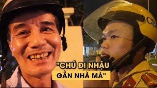 CSGT mật phục phố nhậu Sài Gòn, người vi phạm chống chế 'Do nhà gần mà'