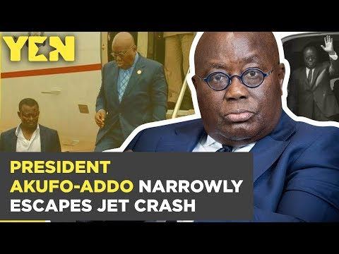 Ghana News Today: President Akufo-Addo Narrowly Escapes Jet Crash | Yen.com.gh