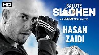 Salute Siachen | Hasan Zaidi – Introduction