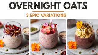 Overnight Oats- basic recipe and three EPIC versions | Healthy Breakfast Recipes | Bake With Shivesh