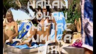 Hakan Gökan - On Fire Summer Mix 2009
