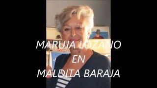 Maruja Lozano Maldita Baraja