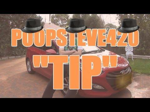 Tip - PoopSteve420