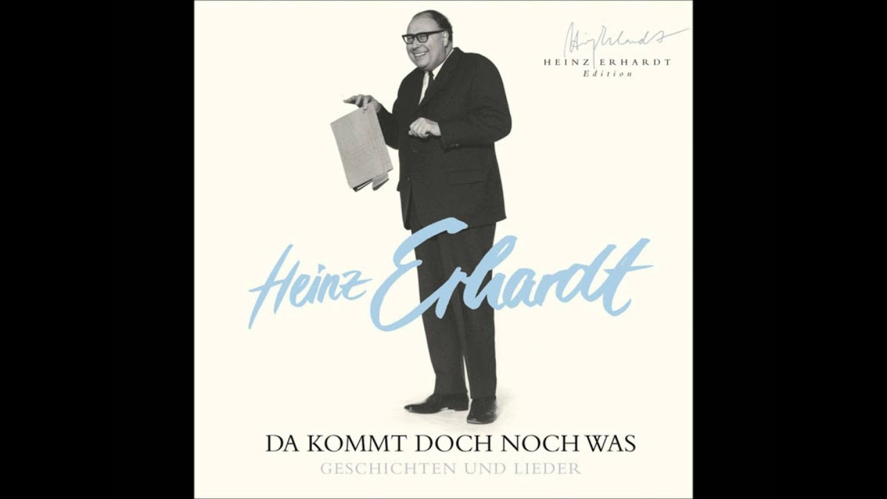 heinz erhardt da kommt doch noch was wiegenlied youtube. Black Bedroom Furniture Sets. Home Design Ideas
