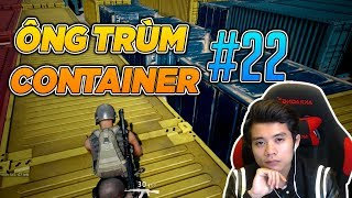'' ÔNG TRÙM CONTAINER '' TOP 1 - Playeruknown Battlegrounds #22