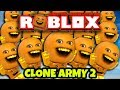 Roblox: CLONE ARMY 2 #1 🍊🍊🍊🍊🍊🍊🍊🍊🍊🍊🍊🍊🍊 [Annoying Orange]