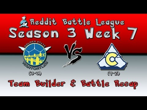 "RBL S3W7 Golden State Wartortles vs Colorado Avaluggs Builder/Post Battle ""ALL ABOARD!"""