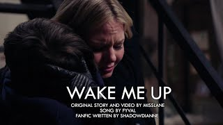 Wake me Up | Swanqueen