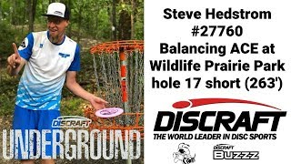 Balancing ACE with Discraft Buzzz - Steve Hedstrom Discraft Underground