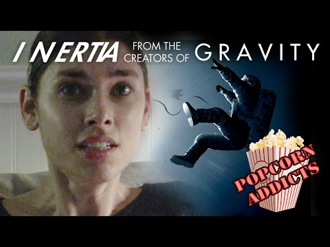 GRAVITY's Sequel Is INERTIA: EP 106: Popcorn Addicts