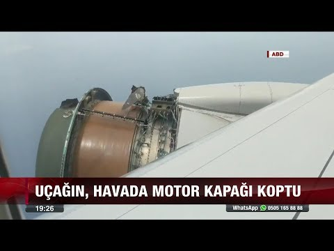 Uçağın, havada motor kapağı koptu - 14 Şubat 2018