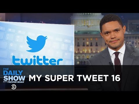 """My Super Tweet 16 - The """"Best"""" of Donald Trump's Tweets   The Daily Show thumbnail"""