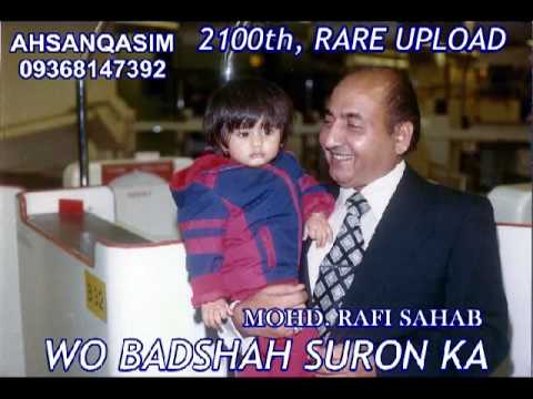 2100th, RARE UPLOAD    TEEN TALL PAR ,,, EK BULBULA PANI KA ,,, MOHD  RAFI SAHAB