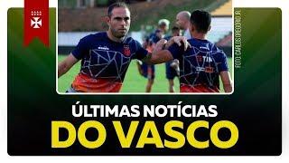 POSSÍVEIS MUDANÇAS NO TIME TITULAR   ESCALAÇÃO   TUDO SOBRE VASCO X SERRA  Notícias do Vasco Da Gama
