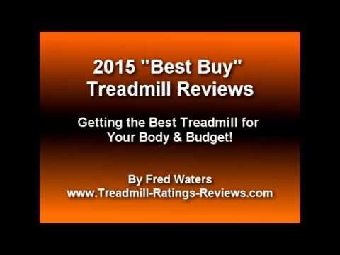 2015 Best Buy Treadmill Reviews