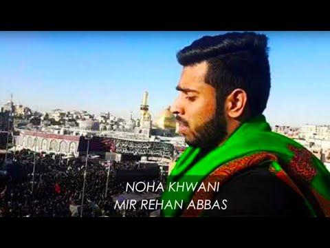 AYYAM E FATIMA 2019/1440  MIR REHAN ABBAS' NOHA KHWANI  Kalupur,AHMEDABAD