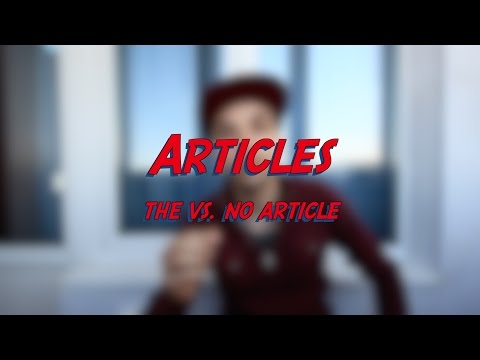 Articles - the vs. no article - Learn English online free video lessons