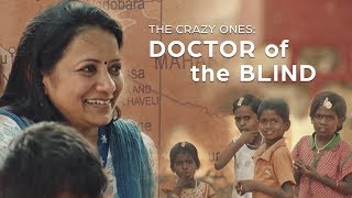 Meet the Doctor Who Sacrificed Everything to Save Blind Children