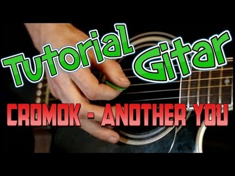 Cromok - Another You (tutorial.alief.o.ice) video