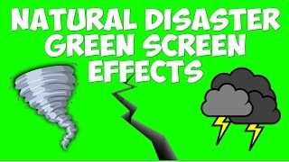 Best Natural Disaster Green Screen Effects 2016