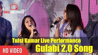 Tulsi Kumar Live Performance | Gulabi 2.0 Song | Gulabi Aankhen From Movie Noor