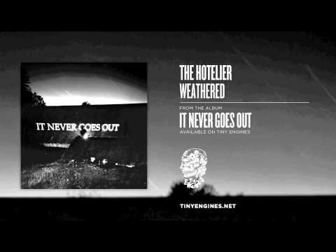 The Hotelier - Weathered