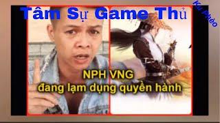 Tâm sự game thủ /kỳ 15/ Lời chỉ trích của game thủ đến NPH VNG