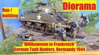 "Diorama Bau/buiding ""Willkommen in Frankreich"" German Tank Hunters Normandy 1944"