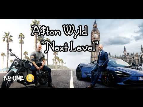 "Download Lagu  A$ton Wyld - ""Next Level"" 