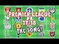 🎵PREMIER LEAGUE SONG - 2017/2018🎵 Mp3