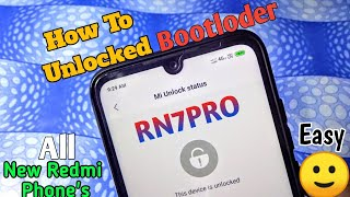How to Unlocked Bootloder on Any New Redmi Phones |Redmi Note 7/7Pro | Easy Method | in 2019