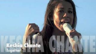 Watch Keshia Chante Together video