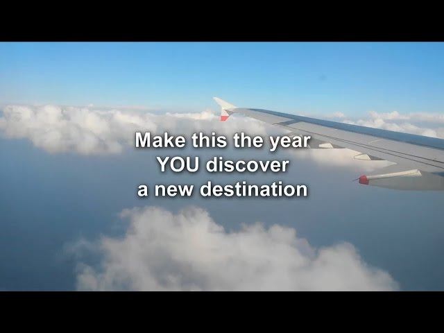 Make this the year YOU discover a new destination