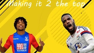 Fifa 17 | Making it 2 the top | #3 | Lacazette & Remy! New Team Worth 100k