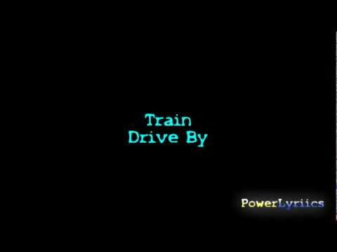 Train-drive By Lyrics video