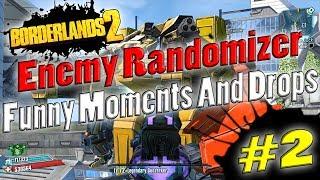 Borderlands 2   Enemy Randomizer Funny Moments And Drops #2